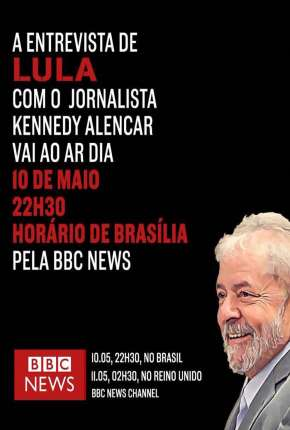 BBC - Lula: Atrás das Grades - Legendado Filmes Torrent Download completo