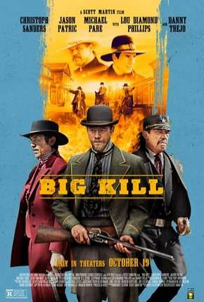 Big Kill - Legendado Filmes Torrent Download completo