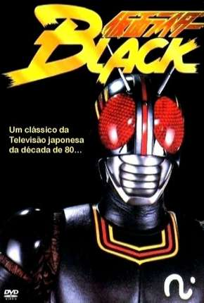 Black Kamen Rider Séries Torrent Download completo