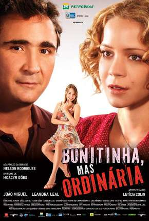 Bonitinha, Mas Ordinária Filmes Torrent Download completo