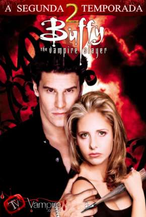 Buffy, A Caça-Vampiros - 2ª Temporada Séries Torrent Download completo