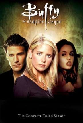 Buffy, A Caça-Vampiros - 3ª Temporada Séries Torrent Download completo