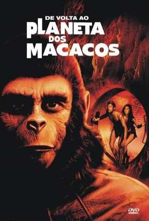 De Volta ao Planeta dos Macacos Filmes Torrent Download completo
