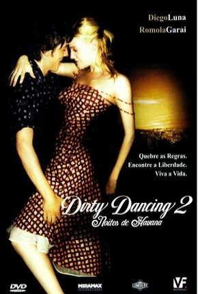 Dirty Dancing 2 - Noites de Havana Filmes Torrent Download completo