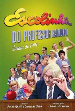 Escolinha do Professor Raimundo - Chico Anysio Séries Torrent Download completo