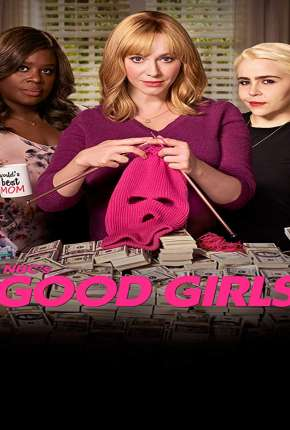 Good Girls - 2ª Temporada Legendada Séries Torrent Download completo