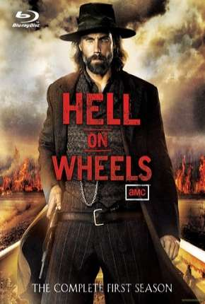 Hell on Wheels - 1ª Temporada Séries Torrent Download completo