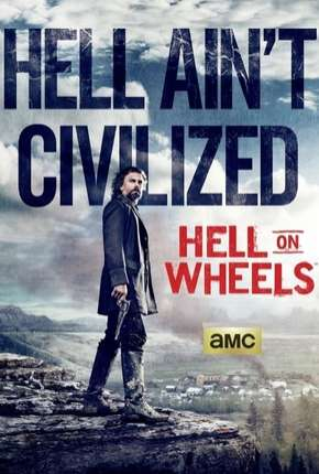 Hell on Wheels - 4ª Temporada Séries Torrent Download completo