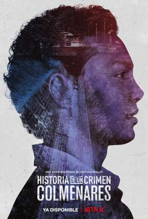 História de um Crime - Colmenares Legendada Séries Torrent Download completo