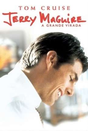 Jerry Maguire - A Grande Virada Filmes Torrent Download completo