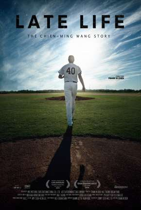 Late Life - The Chien-Ming Wang Story Legendado Filmes Torrent Download completo