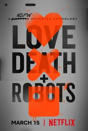 Love Death e Robots Séries Torrent Download completo