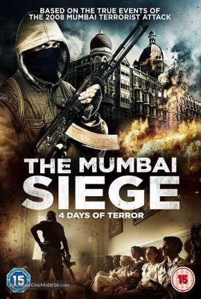 O Cerco de Mumbai - 4 Dias de Terror Legendado Filmes Torrent Download completo