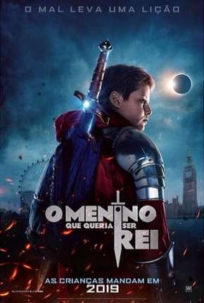 O Menino Que Queria Ser Rei Filmes Torrent Download completo