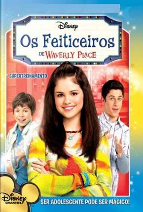 Os Feiticeiros de Waverly Place Séries Torrent Download completo