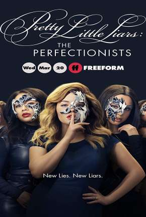Pretty Little Liars - The Perfectionists Legendada Séries Torrent Download completo