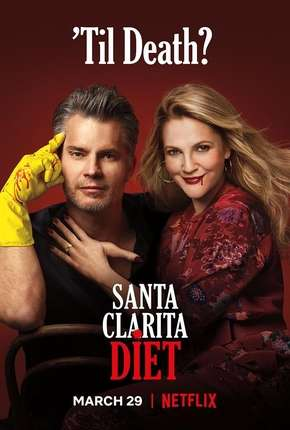 Santa Clarita Diet - 3ª Temporada Completa Séries Torrent Download completo