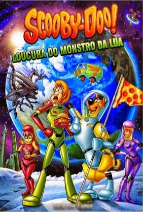 Scooby-Doo A Loucura do Monstro da Lua Filmes Torrent Download completo