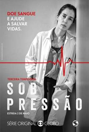 Sob Pressão - 3ª Temporada Séries Torrent Download completo