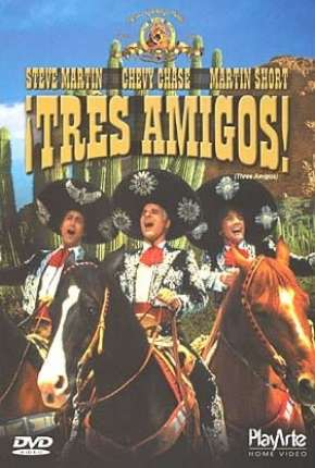 Três Amigos Filmes Torrent Download completo