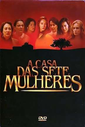 A Casa das Sete Mulheres - Completa Séries Torrent Download completo