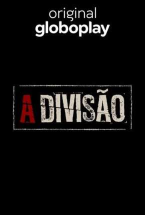 A Divisão Séries Torrent Download completo