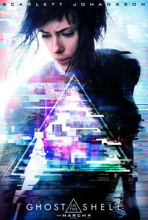 A Vigilante do Amanhã - Ghost in the Shell Filmes Torrent Download completo
