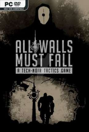 All Walls Must Fall - A Tech-noir Tactics Game Jogos Torrent Download completo