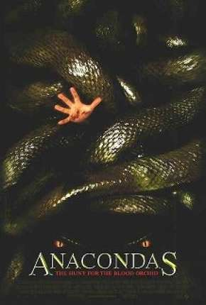 Anaconda 2 - A Caçada pela Orquídea Sangrenta Full HD Filmes Torrent Download completo