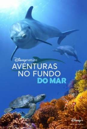 Aventuras no Fundo do Mar Filmes Torrent Download completo