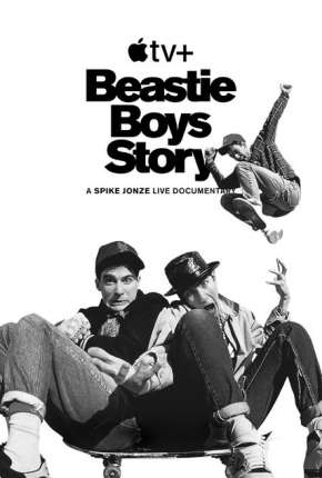 Beastie Boys Story - Legendado Filmes Torrent Download completo