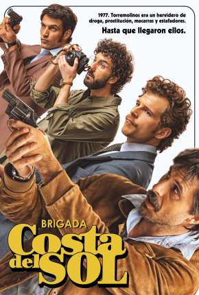 Brigada Costa del Sol Séries Torrent Download completo