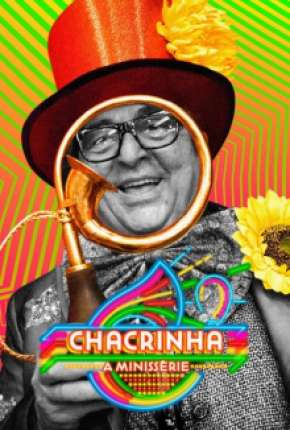 Chacrinha - A Minissérie Completa Séries Torrent Download completo