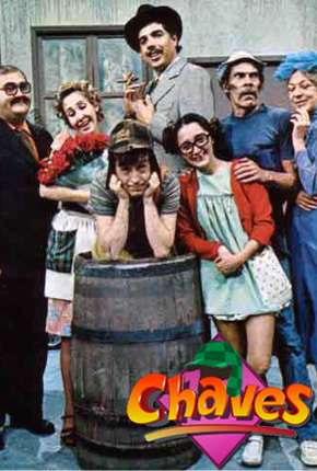 Chaves - Completo Séries Torrent Download completo