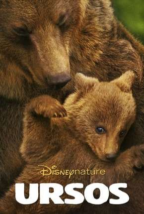 Disneynature - Ursos Filmes Torrent Download completo