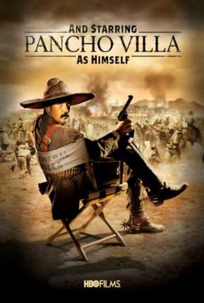 E Estrelando Pancho Villa - DVD-R Filmes Torrent Download completo