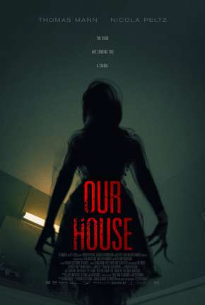 Ecos na Escuridão - Our House Filmes Torrent Download completo