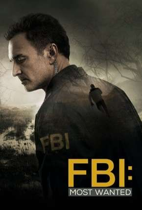 FBI - Most Wanted - 1ª Temporada Legendada Séries Torrent Download completo