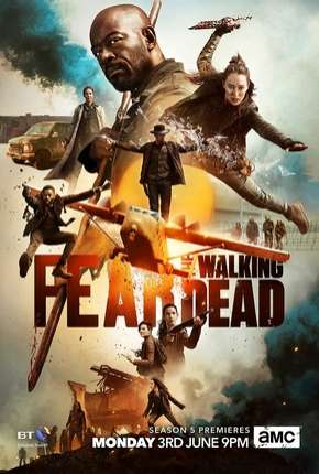 Fear the Walking Dead - 5ª Temporada Séries Torrent Download completo