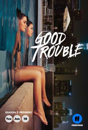 Good Trouble - 2ª Temporada Legendada Séries Torrent Download completo