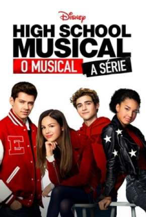 High School Musical - O Musical - A Série - 1ª Temporada Completa Séries Torrent Download completo