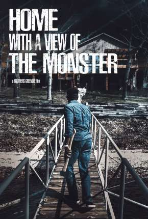 Home with a View of the Monster  - Legendado Filmes Torrent Download completo