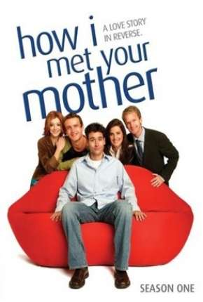 How I Met Your Mother - 1ª Temporada - Completa Séries Torrent Download completo