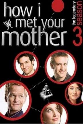 How I Met Your Mother - 3ª Temporada - Completa Séries Torrent Download completo