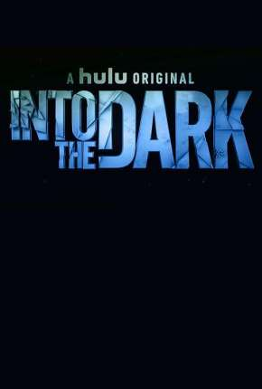 Into the Dark - 2ª Temporada Legendada Séries Torrent Download completo
