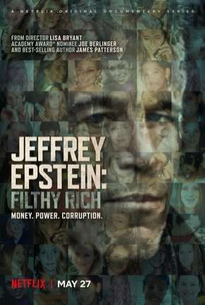 Jeffrey Epstein - Poder e Perversão Séries Torrent Download completo
