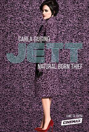 Jett - Legendada Séries Torrent Download completo