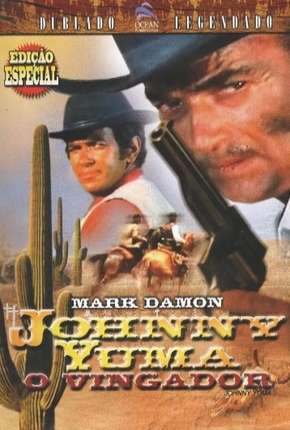 Johnny Yuma - O Vingador Filmes Torrent Download completo