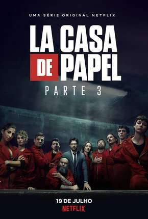 La Casa de Papel - 3ª Temporada Séries Torrent Download completo
