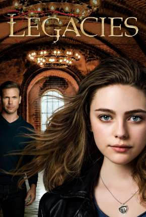 Legacies - 1ª Temporada Séries Torrent Download completo